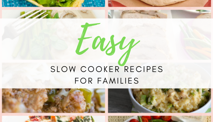 20+ Easy Slow Cooker Recipes for Families