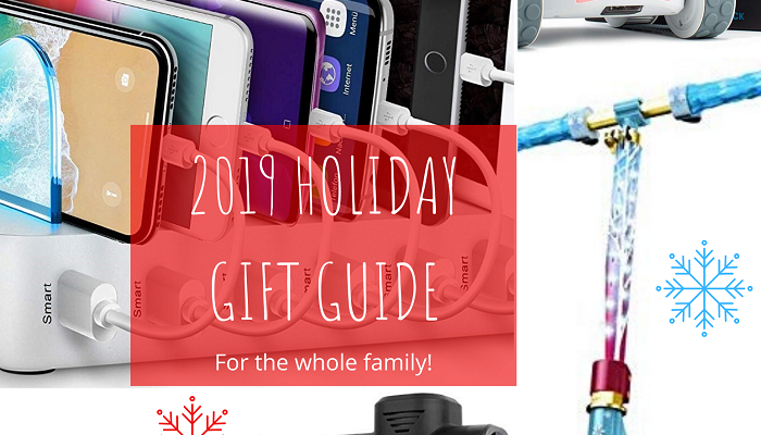 2019 Holiday Gift Guide for Everyone in Your Family!