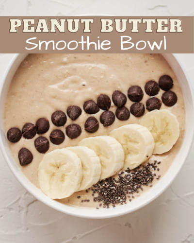 peanut butter smoothie bowl
